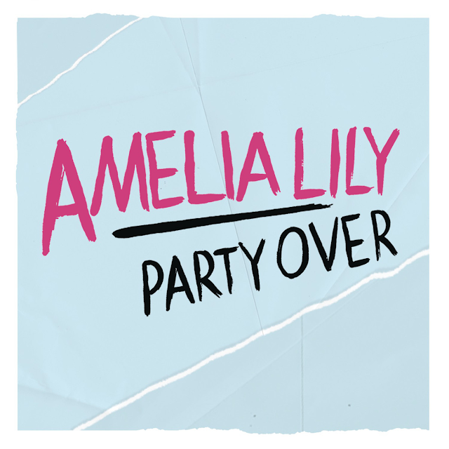 Amelia Lily | Party Over