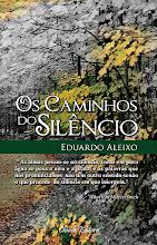 """Novo livro, """" Os caminhos do silêncio"""""""