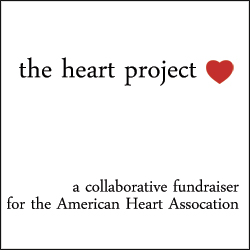 the heart project collaborative blogger fundraiser for the american heart association