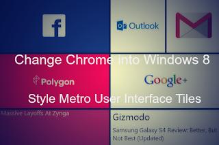 Change Chrome New Tab Page into Windows 8 Style Metro UI Tiles