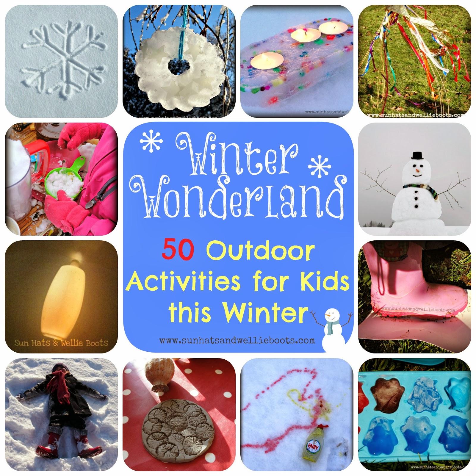 Sun Hats & Wellie Boots 50 Outdoor Activities for Kids this Winter
