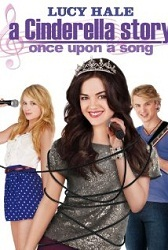 Cô Bé Lọ Lem - A Cinderella Story: Once Upon A Song