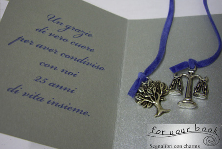 Segnalibri con charms laboratorio artigiano monza regali for Bomboniere per i 25 anni di matrimonio