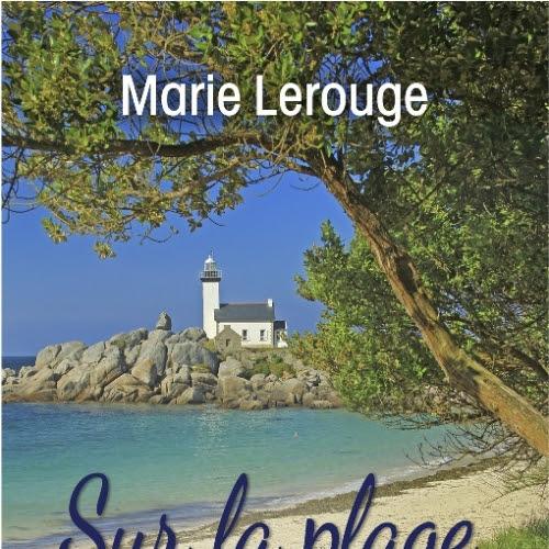 Sur la plage, m'abandonner de Marie Lerouge