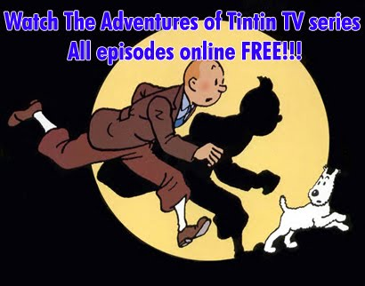 Watch The Adventures of Tintin TV series  All episodes online FREE