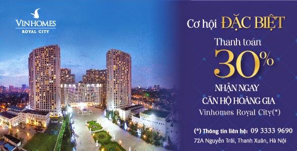 Cơ hội Đặc Biệt thanh toán 30% nhận căn hộ R6 Royal City