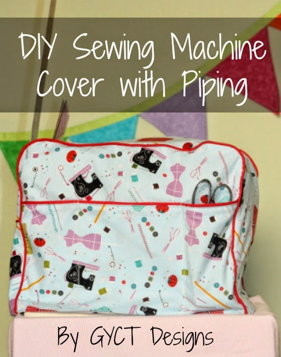 DIY Sewing Machine Cover with Piping by GYCT