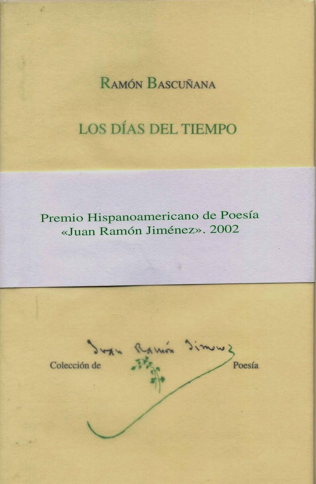 LOSA DÍAS DEL TIEMPO [2002]
