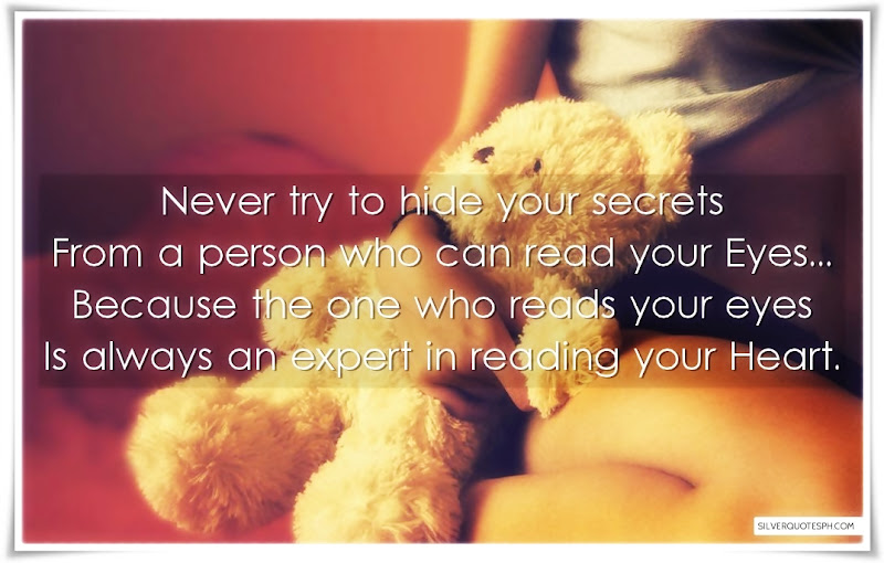 Never Try To Hide Your Secrets, Picture Quotes, Love Quotes, Sad Quotes, Sweet Quotes, Birthday Quotes, Friendship Quotes, Inspirational Quotes, Tagalog Quotes