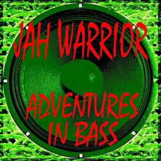 Jah Warrior - Adventures In Bass