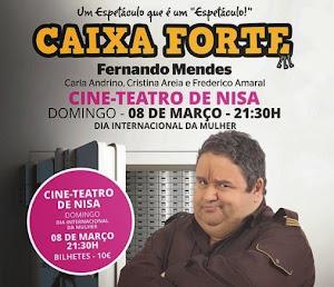 """FERNANDO MENDES EM NISA COM """"CAIXA FORTE"""""""