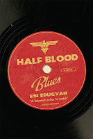 Half Blood Blues Esi Edugyan