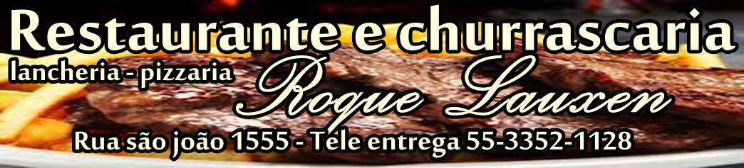 Restaurante e churrascaria roque lauxen