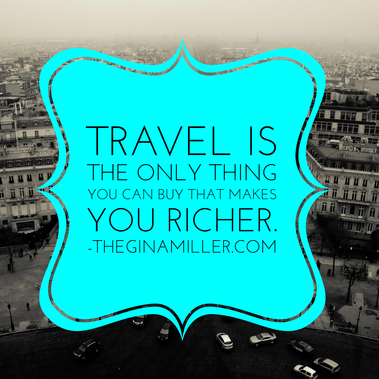 Travel resolutions for 2015, travel is the only thing you buy that makes you richer