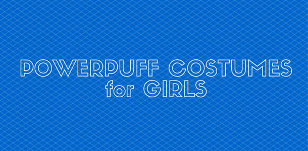 Powerpuff Costumes for Girls