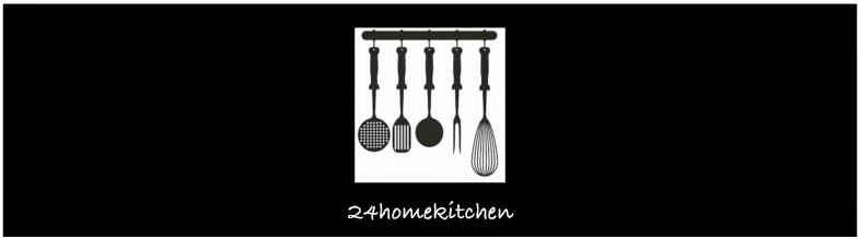 24homekitchen