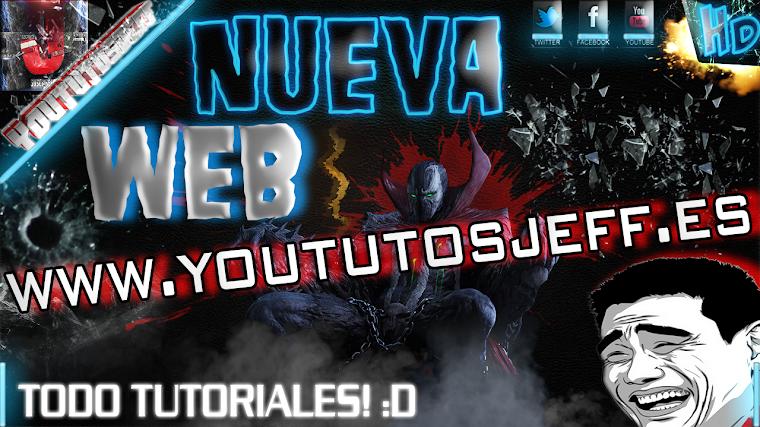 NUEVA PAGINA WEB OFFICIAL DE YOUTUTOSJEFF | 2015