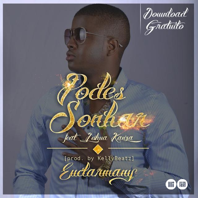 Euclarmany - Podes Sonhar (feat. Lokua Kanza) [Prod. by KellyBeatz]