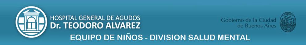 EQUIPO DE CLÍNICA CON NIÑOS - DIVISIÓN SALUD MENTAL - HOSPITAL ÁLVAREZ