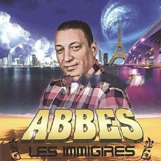 Cheb Abbes-Les Immigrés