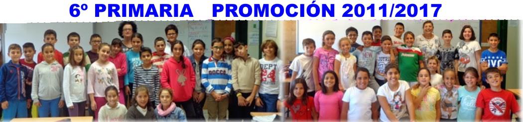 SEXTO DE PRIMARIA. PROMOCIÓN 2011/ 2017