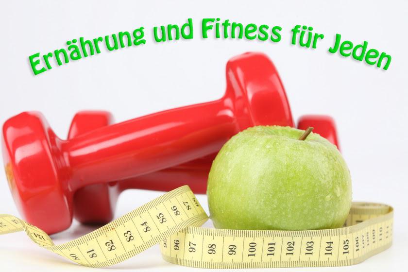 Ernährung und Fitness für Jeden