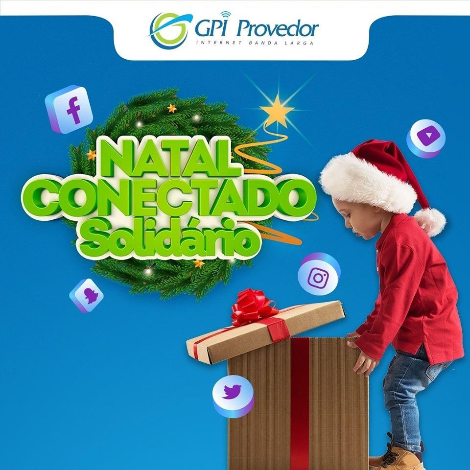 NATAL CONECTADO SOLIDÁRIO GPI PROVEDOR