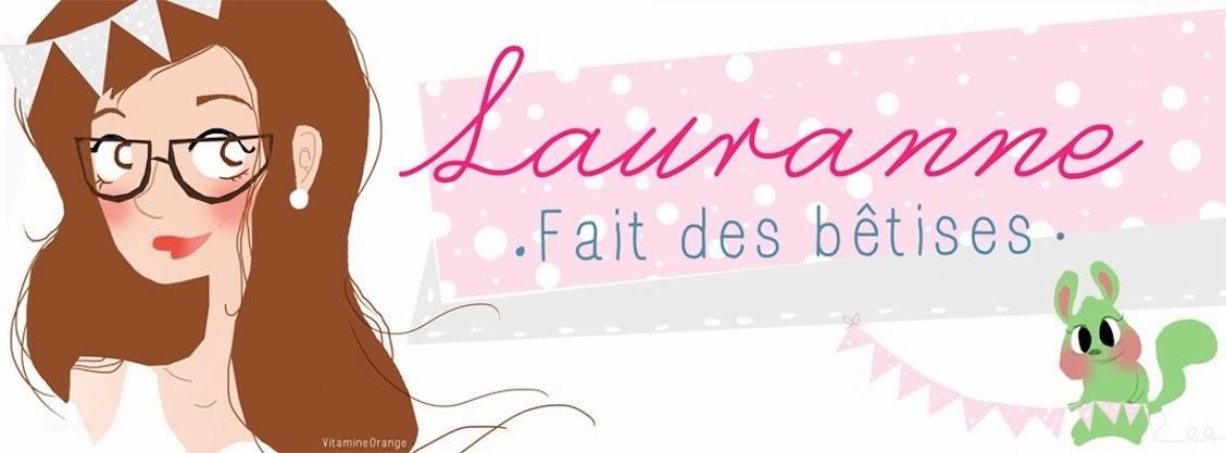 Blog mode et beauté Belge - Lauranne fait des bêtises