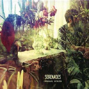 Serenades - Criminal Heaven