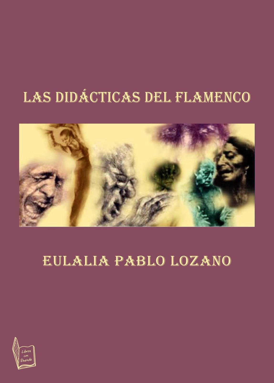 """""""Las Didácticas del Flamenco"""" de Eulalia Pablo"""