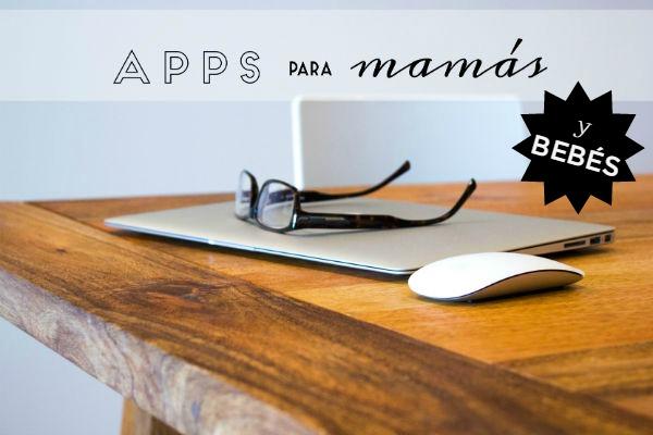 Apps para mamás y bebés