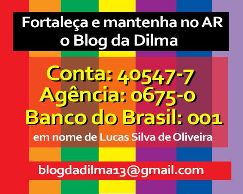 Fortaleça o Blog da Dilma