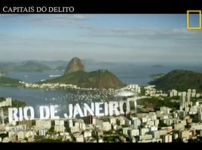 Baixar Filme NatGeo – Capitais do Delito: Rio de Janeiro (Dublado) Gratis n documentario 2012