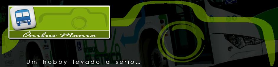 Ônibus Mania - Um Hobby Levado a Serio.