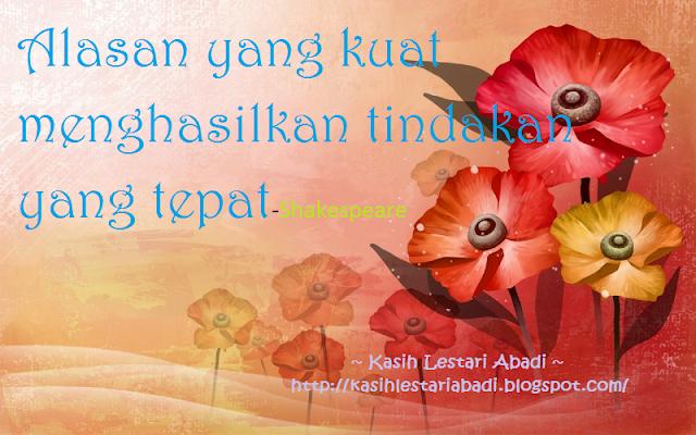 Alasan,Kata-kata hikmah,2013,Kasih,Lestari,Abadi