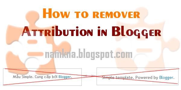 Hướng dẫn chi tiết xóa tiện ích Attribution trong blogspot