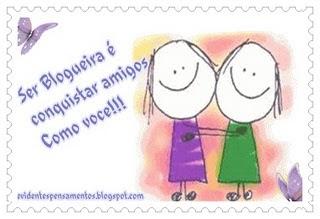 Ser Blogueira é Conkistar Amigos Como Vc!