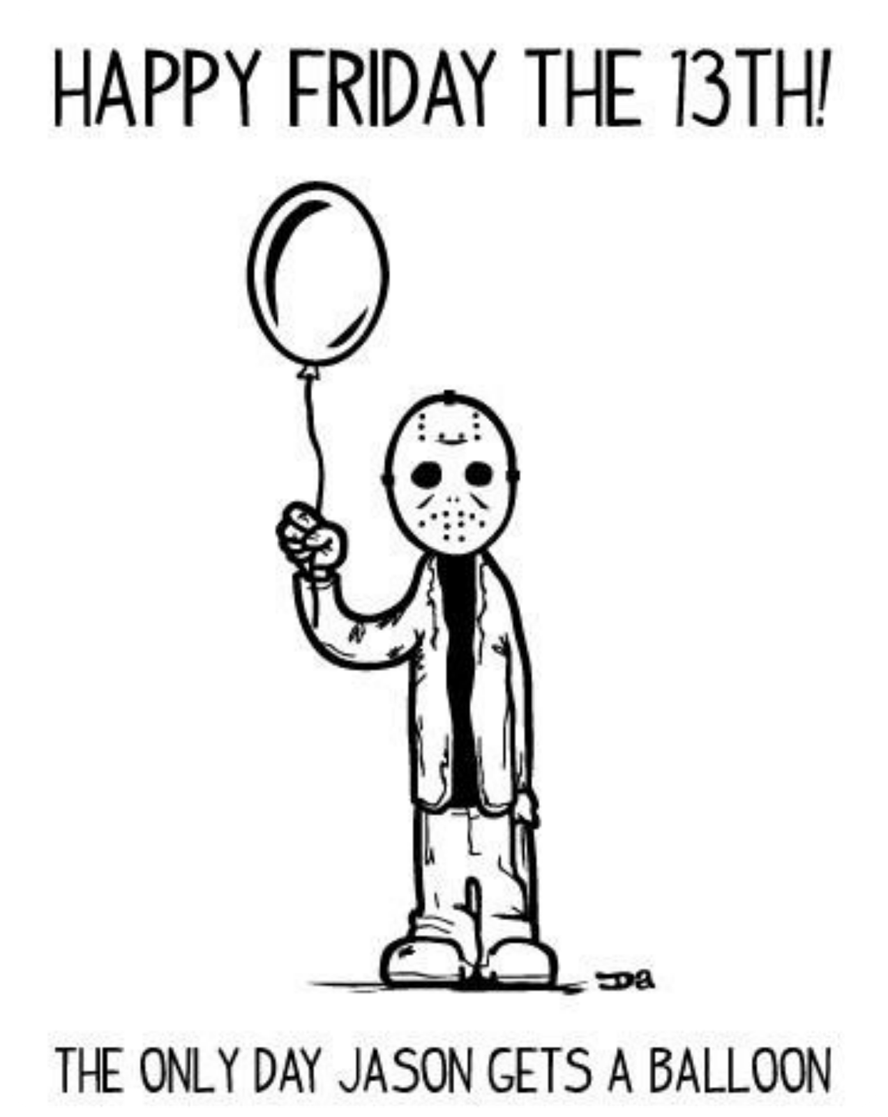 Happy Friday 13th Jason - Viernes 13