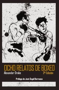 Ocho relatos de boxeo (2ª ed.)