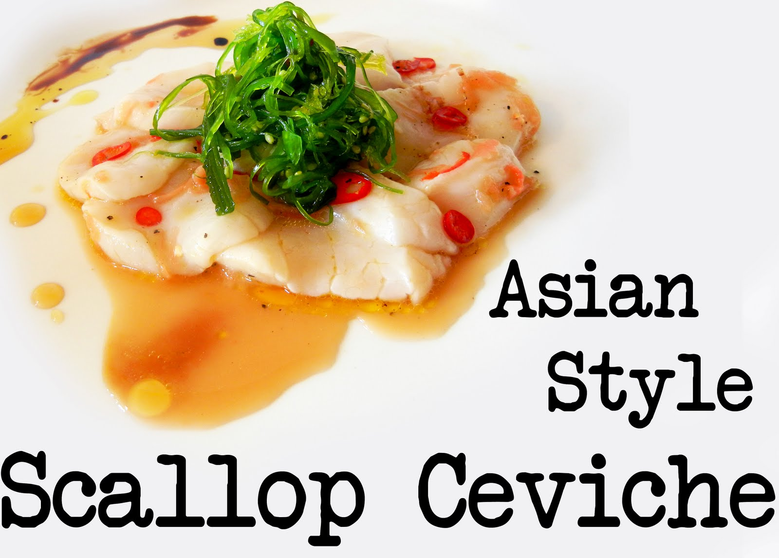 Derek's Kitchen: Asian Style Scallop Ceviche