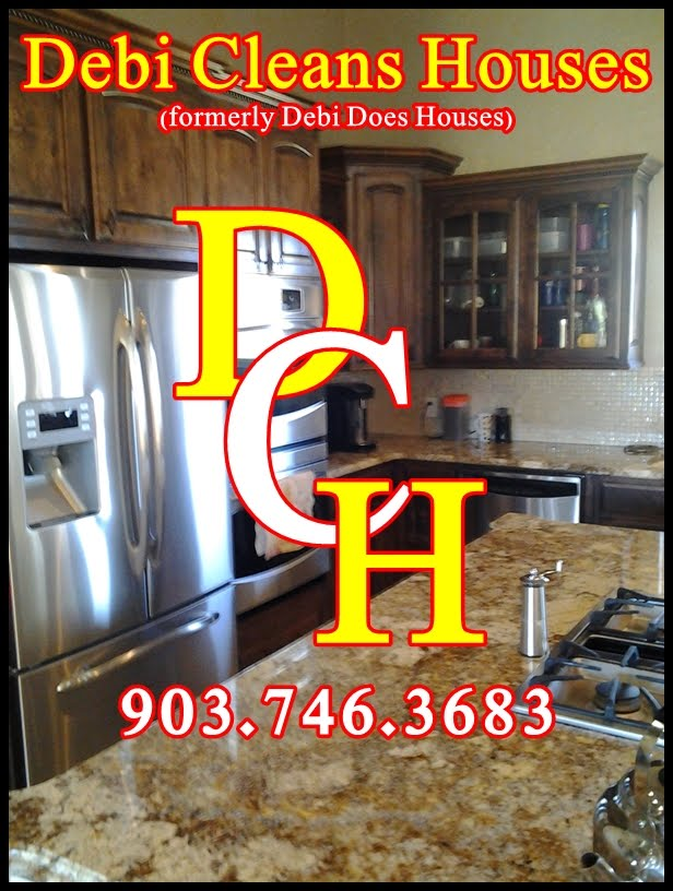 Maid Service and House Cleaning Longview Tx - Hallsville Kilgore TX Debi Cleans Houses