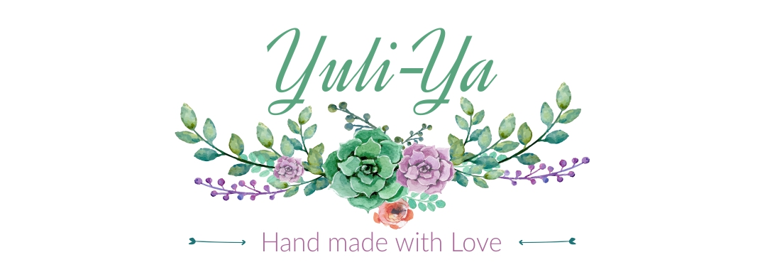 Yuli-Ya ... Hand made with Love