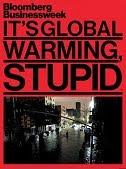Bloomberg: It's Global Warming Stupid.