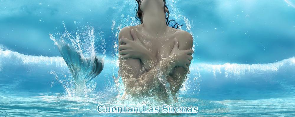 Cuentan Las Sirenas