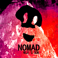 Reji's Son - Nomad is out today!