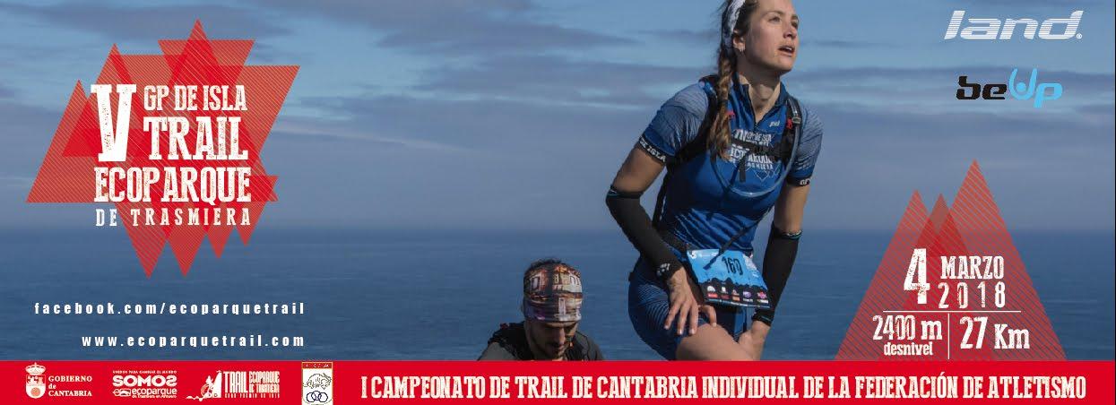 Trail Ecoparque de Trasmiera - V Gran Premio de Isla