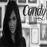 Download Lagu Candy Fiequria - Ku Mau Cintamu