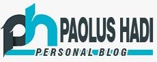 PAOLUS HADI PERSONAL BLOG