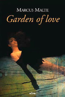 Garden of Love - Marcus Malte