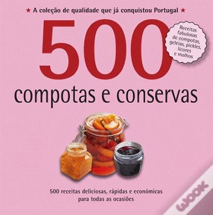 www.wook.pt/ficha/500-receitas-compotas-e-conservas/a/id/16025118/?a_aid=4f00b2f07b942